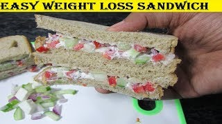 Weight Loss Sandwich | Sandwich for Fat Loss | Weight Loss Recipes | High Fiber Low Calorie Foods