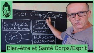 Bien-être et Santé Corps/Esprit - Sport Nutrition Spiritualité
