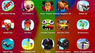ScaryTeacher,DeathPark,EvilNun,StickWar,HotelTRun,ScaryNeighbor,Sniper3D,IceScream2