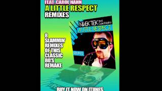 Nivek Tek Feat. Carol Hahn - A Little Respect (Matt Pop Radio Mix)
