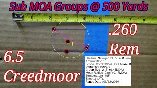 Sub MOA Groups 500 Yards - DIY Target camera system - Savage 12 FV 6.5 Creedmoor & LRP .260 Rem