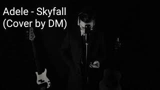 Adele - Skyfall (Cover by DM)