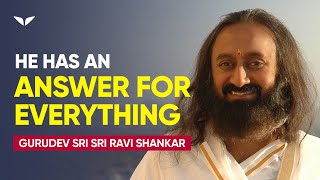 Your Most Difficult Philosophical Questions Answered | Gurudev Sri Sri Ravi Shankar