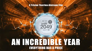 A man travels back in time, but time traveling comes at a price - An Incredible Year by Tristan TA
