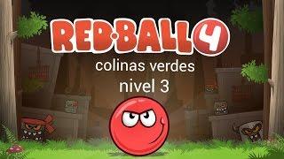 Red ball 4-colinas verdes nivel 3