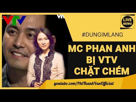 Nhà Báo Lên Tiếng Vụ MC Phan Anh Bị Tạ Bích Loan VTV Đấu Tố Vụ Cá Chết #DUNGIMLANG