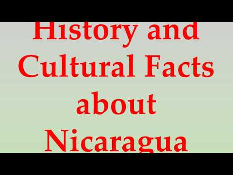History and Cultural Facts about Nicaragua