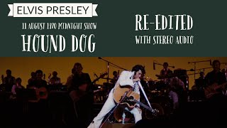 Elvis Presley - Hound Dog - 11 August 1970, Midnight Show (multi-angle and re-edited with RCA audio)