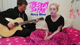 Video The Story So Far- Navy Blue Cover download MP3, 3GP, MP4, WEBM, AVI, FLV Maret 2017