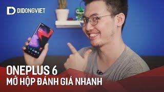 OnePlus 6 - Mở hộp và đánh giá nhanh