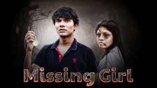 HORROR SHORT FILM | MISSING GIRL | HINDI MORAL STORY || MOHAK MEET
