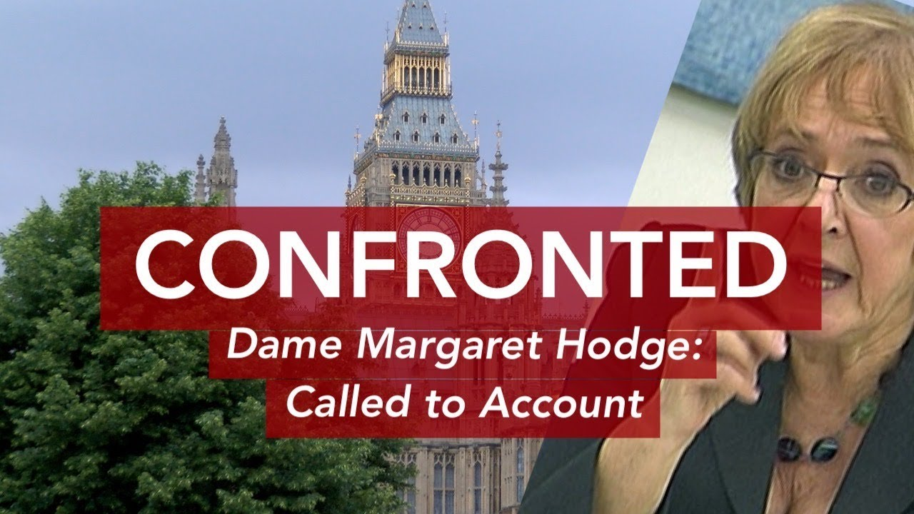 CONFRONTED: Dame Margaret Hodge - Called To Account