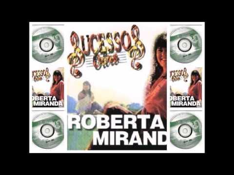SUCESSOS DE OURO VOL 2 -  ROBERTA MIRANDA