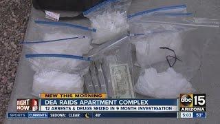 DEA raids Valley apartment complex