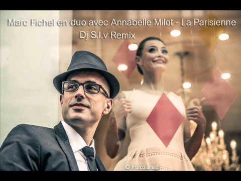 La Parisienne - Marc Fichel en duo avec Annabelle Milot (Dj S.l.v Remix)