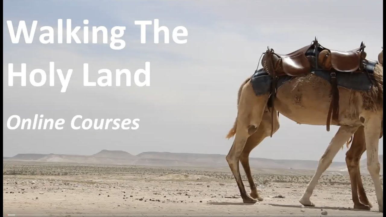 Walking the Holy Land Webinar - Your Free Online Lessons