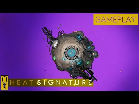 HEAT SIGNATURE Gameplay Part 1 - HIJACKING SPACESHIPS FOR THE CAUSE (Full Release)