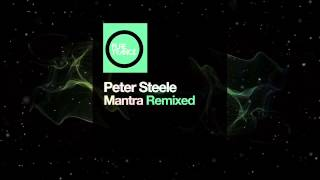 Peter Steele - Mantra (The Noble Six Remix) [Pure Trance Recordings]
