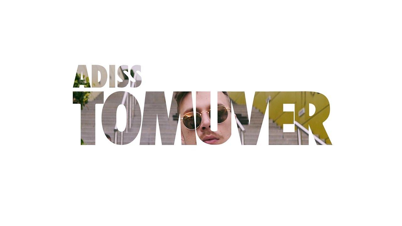 ADiss - TOMUVER ????????