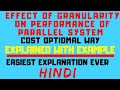 Cost Optimal Way ll Effect Of Granularity on Performance of Parallel System Explained with Example