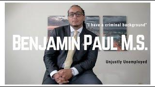 I Have a Criminal Background - Benjamin Paul