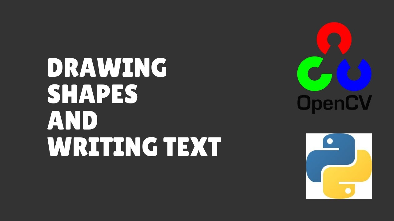 Drawing Shapes and Writing Text in OpenCV Python - OpenCV #2