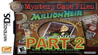 Mystery Case Files: MillionHeir (NDS) Walkthrough Part 2 With Commentary