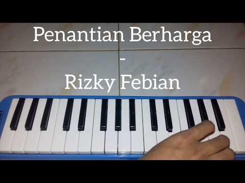 Penantian Berharga - Rizky Febian ~~ Pianika Cover - Tika Dewi Indriani