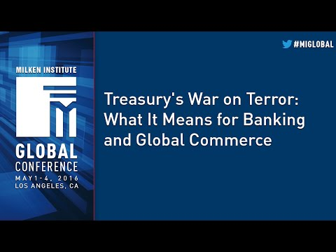 Treasury's War on Terror: What It Means for Banking and Global Commerce