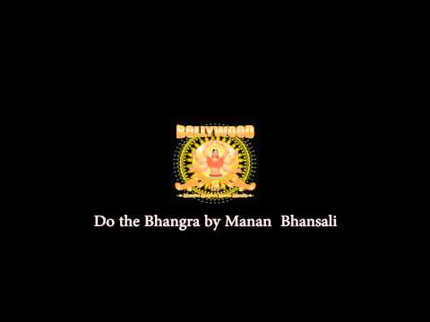 Do the Bhangra by MananBhansali