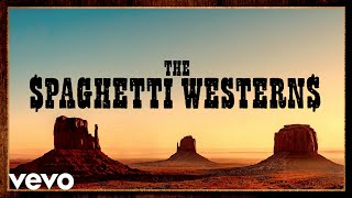The Spaghetti Westerns Music   Greatest Western Themes of all Time