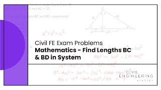 Civil FE Exam - Mathematics - Find Lengths BC & BD in System