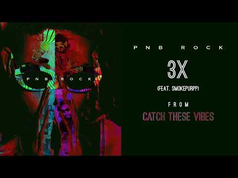 Download Youtube: PnB Rock - 3X (feat. SmokePurpp) [Official Audio]