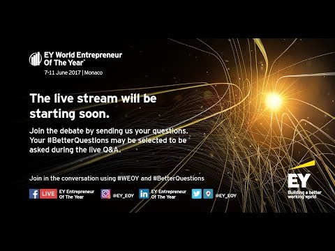 Thursday afternoon live  - EY World Entrepreneur Of The Year™ 2017 Forum