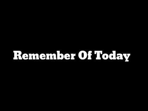 Remember Of Today - Karena Kau Aku Disini ( Lirik )