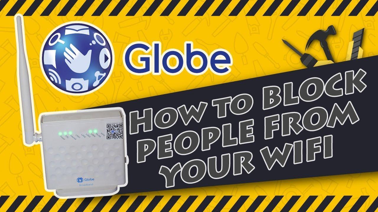 How to block people from WIFI on Globe Broadband 2018