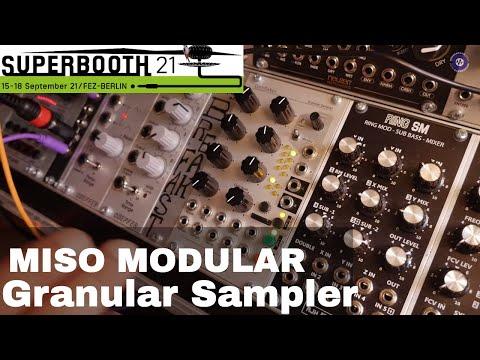 SUPERBOOTH 2021 - Miso Modular Granular Sampler