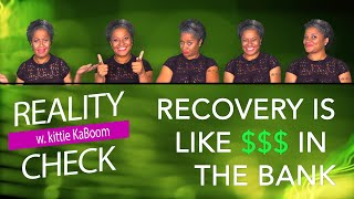 RECOVERY = $$$ IN THE BANK