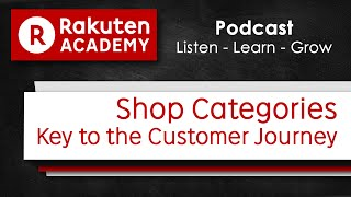 Rakuten UK Podcast: Shop Categories