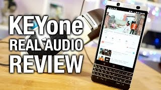 BlackBerry KEYone Real Audio Review  All work and no play?