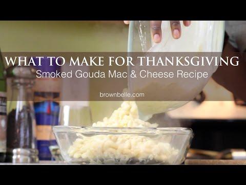 Smoked Gouda Mac & Cheese Recipe | What To Make For Thanksgiving