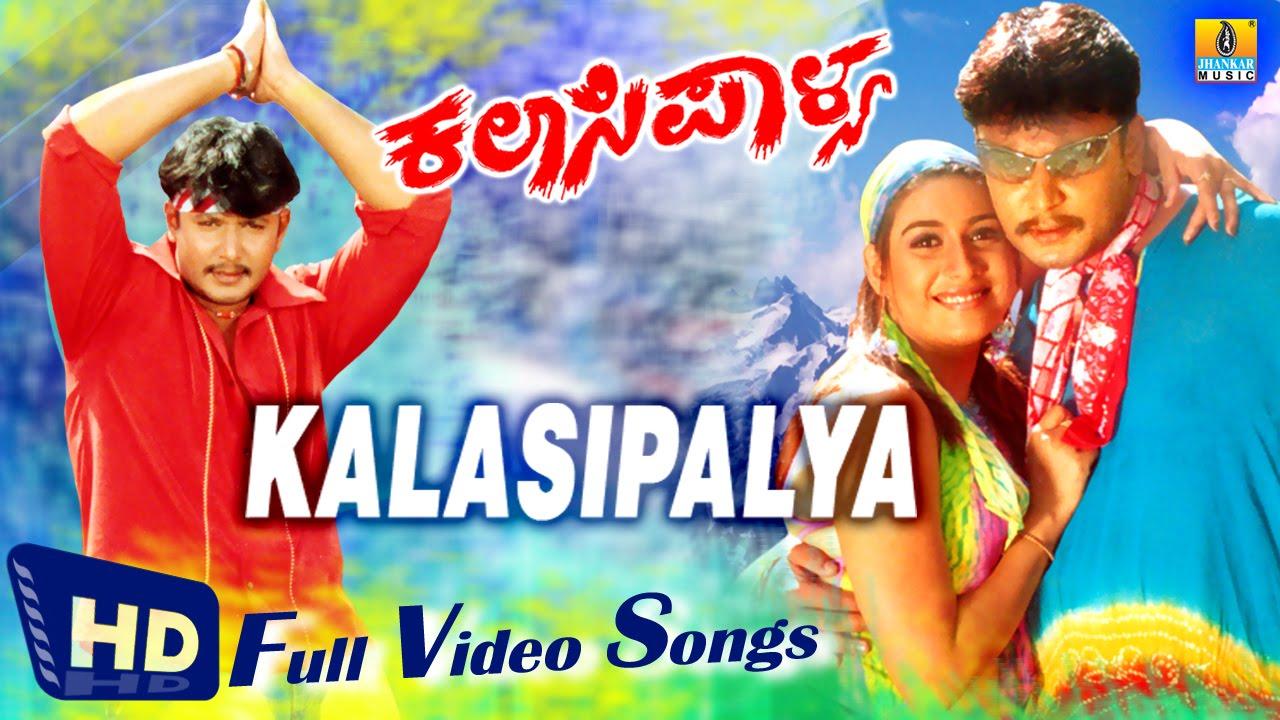 Kalasipalya I Kannada Film Video Jukebox I Darshan Rakshita Youtube