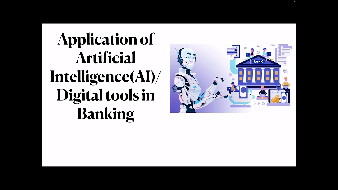 Application of Artificial Intelligence/ Digital technologies/Machine learning in Banking