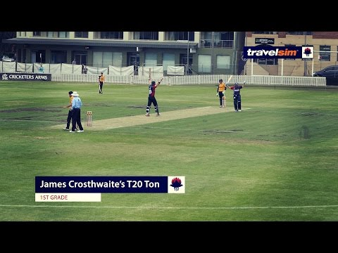 James Crosthwaite's T20 Ton