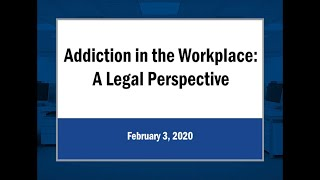 ADDICTION IN THE WORKPLACE: Rotary-Lions Addiction Task Force