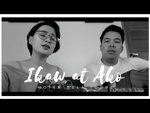 IKAW AT AKO - Moira and Jason (cover) | Dio Loquias