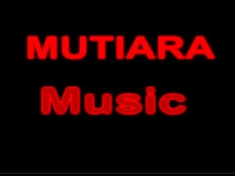 MUTIARA Music  Bara Bere