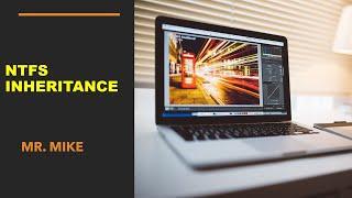 Understanding NTFS inheritance