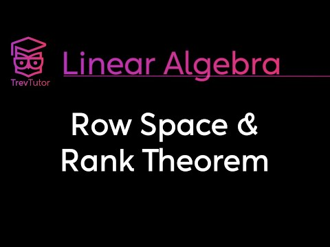 [Linear Algebra] Row Space And The Rank Theorem