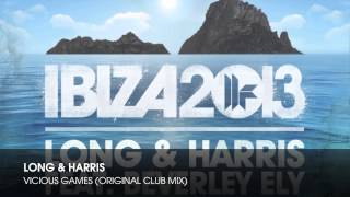 Long & Harris - Vicious Games (Original Club Mix)